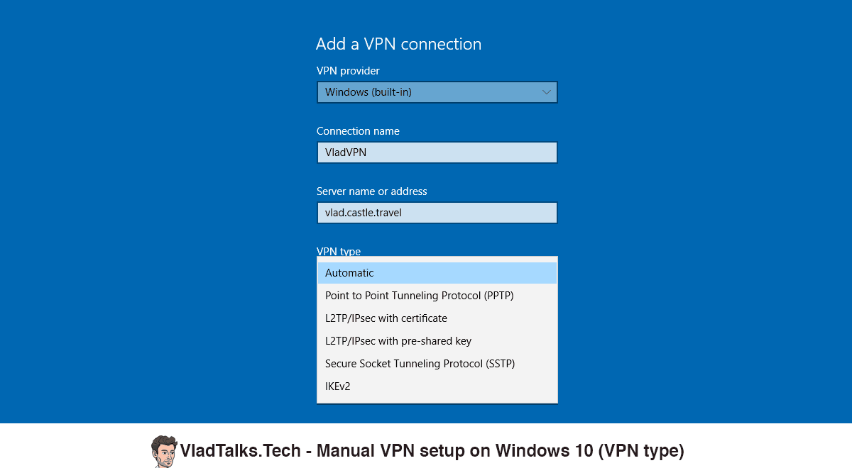 Screenshot showing how to select the VPN type for the VPN connection on Windows 10