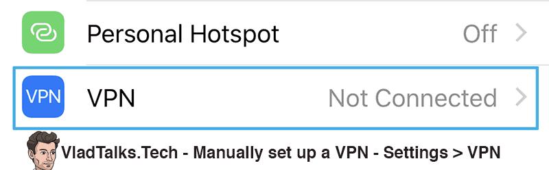 Manually set up a VPN connection on iOS - Settings - VPN menu