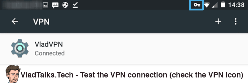 Test VPN connection on Android - Check the key icon
