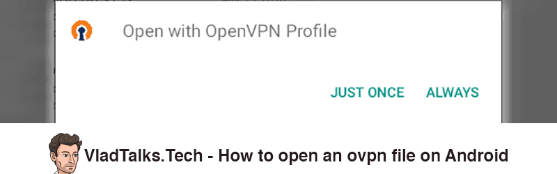 How to open an ovpn file for the OpenVPN Android app