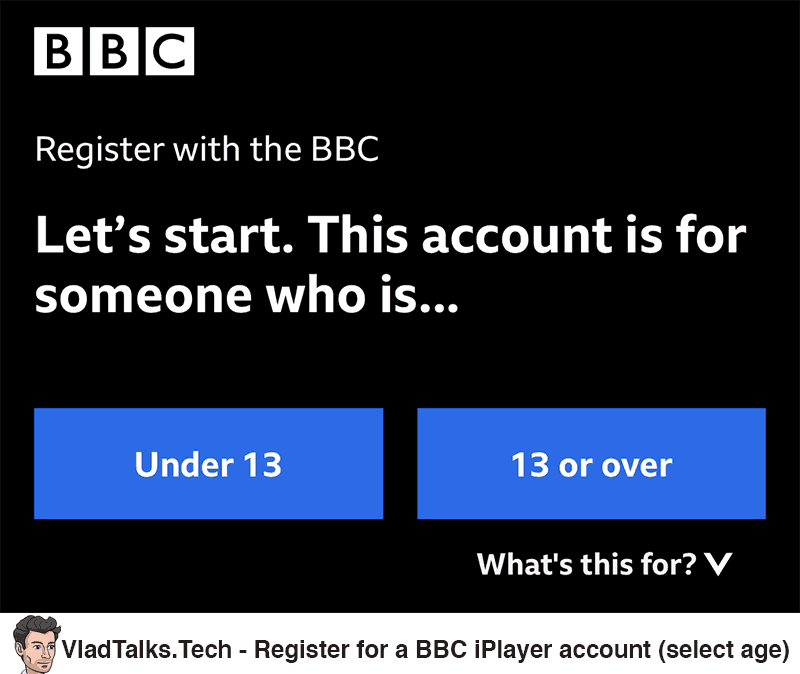 Register for a BBC iPlayer account - Select age category