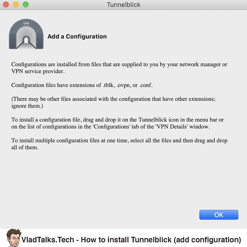 How to install Tunnelblick - Add a configuration