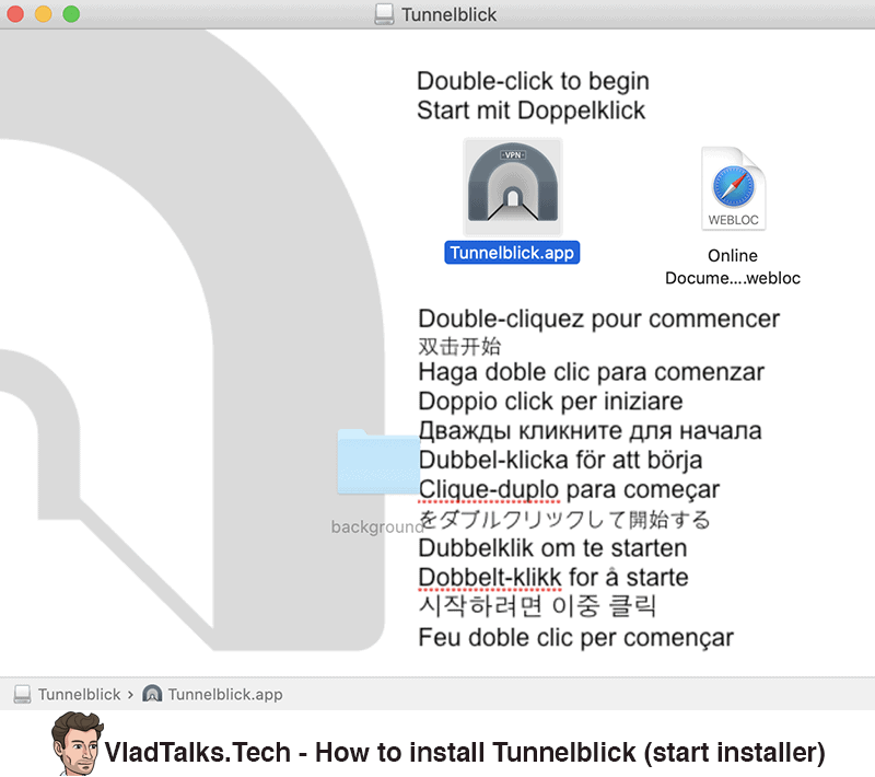 How to install Tunnelblick - start installer