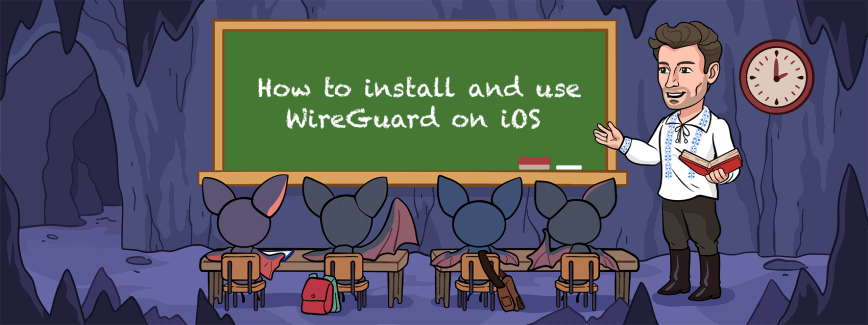 How to install and use WireGuard on iOS. Step-by-step tutorial.
