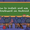 How to set up WireGuard on Android - Banner